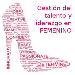 Gestión del talento y liderazgo en femenino
